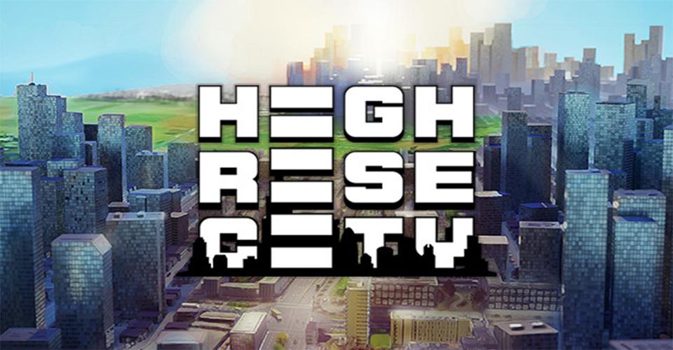 Появился свежий анонс симулятора градостроения Highrise City