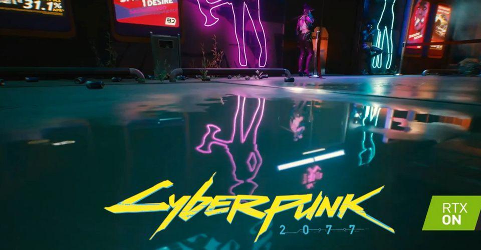 Новый трейлер показывает работу RTX в Cyberpunk 2077
