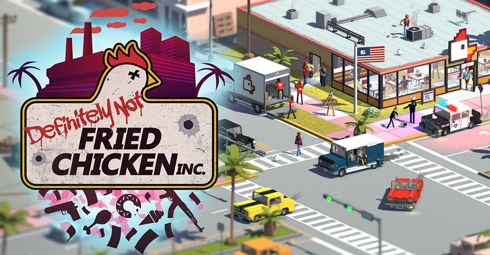 Definitely Not Fried Chicken  анонсирован симулятор наркокартеля под видом ведения бизнеса